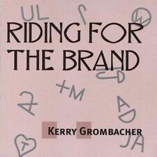 KERRY GROMBACHER - RIDING FOR THE BRAND NEW CD