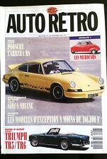 AUTO RETRO n°126; Essai Porsche Carrera RS/ Simca Ariane/ Triumph TR5/TR6