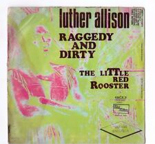 LUTHER ALLISON - RAGGEDY AND DIRTY - THE LITTLE RED ROOSTER