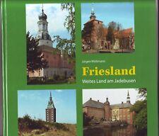 Friesland Weites Land am Jadebusen Jürgen Woltmann 2013 Jever Varel Schortens