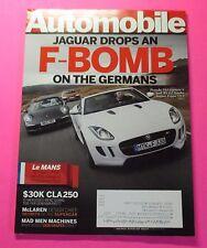 AUTOMOBILE MAGAZINE JUNE/2013...JAGUAR DROPS AN F-BOMB ON THE GERMANS: F-TYPE
