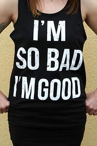 Tanktop I'm So Bad I'm Good Tattoo Emo Ink Inked Tattoos Blood Sexy Hipster Punk