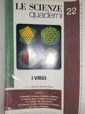 LE SCIENZE QUADERNI N 22 I VIRUS A cura di Giovanni Battista Rossi 1985 Medicina