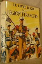 LE LIVRE D'OR DE LA LEGION ETRANGERE (1831-1976) (25 illustrations en couleur)