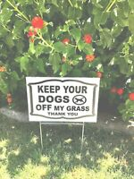 """2 Signs 2 stands Keep your dogs off my grass no dog poop signs  12"""" X 8"""""""