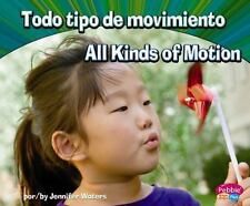 Todo tipo de movimiento/All Kinds of Motion (Ciencia fsica/Physical Science) (Mu