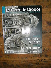 La Gazette Drouot N°11 2011 1111 Collection de Chirée Jardins d'illusion Tefaf