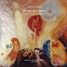 Storia dell'arte, specchio di impulsi spirituali - [Editrice Antroposofica]