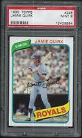 1980 Topps Jamie Quirk Kansas City Royals #248 PSA 9 MINT SET BREAK