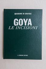 GOYA - Le incisioni - Ronzon Editore - 1969