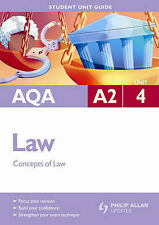 AQA A2 Law: Concepts of Law: Unit 4 by Peter Darwent, Jennifer Currer...