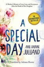 A Special Day: A Mother's Memoir of Love, Loss, and Acceptance After the Death