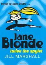 Jane Blonde Twice the Spylet-Jill Marshall