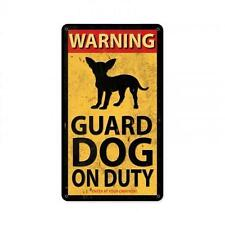 Warning Guard Dog On Duty Metal Sign Garage Home Decor Chiwawa Pet Owners PTS477