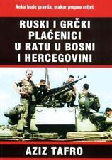 Ruski i grčki plaćenici u ratu u BiH