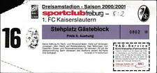 Ticket BL 2000/2001 SC Freiburg - 1. FC Kaiserslautern