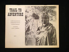 ALAN BARBOUR-TRAIL TO ADVENTURE-PICTURES OF SCENES FROM OVER 50 FAVORITE SERIALS