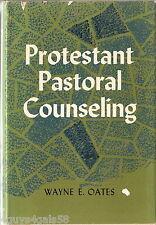 Protestant Pastoral Counseling by Wayne Edward Oates (1962 Hardback) 1ST EDITION