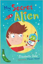My Secret Alien: Green Banana (Banana Books), New, Dale, Elizabeth Book