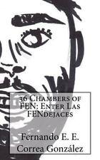 36 Chambers of FEN: Enter Las FENdejases by Fernando Correa González (2015,...