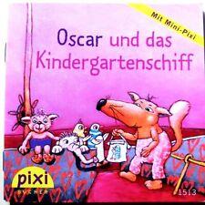 Pixi Buch Nr.-1513 Oscar und das Kindergartenschiff - 1. Aufl. 2007 - Bücher