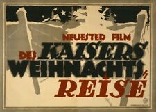 "Latest Film ""The Emperor's Christmas Journey"" - German WW1 Propaganda Poster"