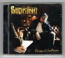 CD RAP FRANCAIS ★ SOPRANO - PUISQU'IL FAUT VIVRE ★ DOUBLE ALBUM 17 TITRES