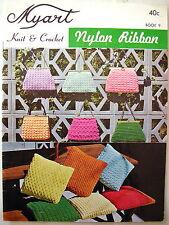 Myart Book 9 -  KNIT & CROCHET in Nylon Ribbon - Patterns - VGC & Free Post