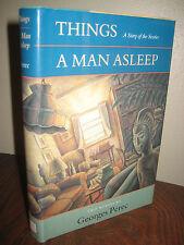 1st Edition THINGS A MAN ASLEEP Georges Perec FIRST PRINTING Classic TWO NOVELS