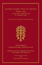 Liturgy Book of Ethiopian Orthodox Tewahedo Church by Ras Tafari (2012,...