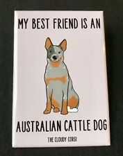 Australian Cattle Dog Magnet Cute Handmade Puppy Gifts and Kitchen Home Decor