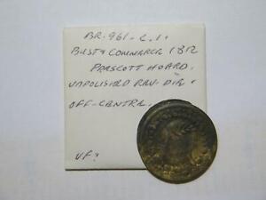 CANADA THOMAS HALLIDAY 1812 TOKEN PRESCOTT HOARD OFF CENTER BRETON 961 #MX🌈⭐🌈