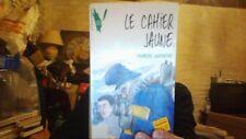 Le cahier jaune                                         ... | Livre | d'occasion