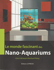 LE MONDE FASCINANT DES NANO AQUARIUMS livre aquarium poisson aquariophilie