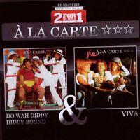 "A LA CARTE ""DO WAH DIDDY.../VIVA"" 2 CD NEW"