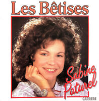 "Sabine Paturel ‎7"" Les Bêtises - France (VG+/VG+)"