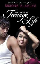 How to Ruin: How to Ruin My Teenage Life 2 by Simone Elkeles (2007, Reinforced,