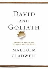 David and Goliath: Underdogs, Misfits, and the Art