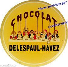 Magnet émaillé Chocolat DELESPAUL HAVEZ aimant émail publicitaire plaque métal