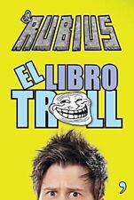El libro Troll (Spanish Edition) by Ruben Doblas (El Rubius)