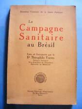 Torres Médecine Santé Publique Brésil Campagne Sanitaire Faits et Documents 1913