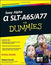Sony Alpha SLT-A65 / A77 For Dummies by Correll, Robert