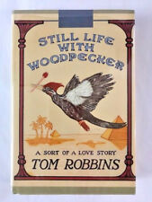 VERY FINE 1ST IN DJ Tom Robbins STILL LIFE WITH WOODPECKER signed and inscribed