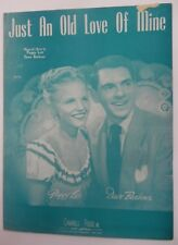 PEGGY LEE & DAVE BARBOUR Sheet Music JUST AN OLD LOVE OF MINE Pop VOCALS #156
