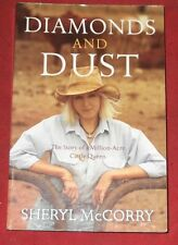 DIAMONDS AND DUST ~ Sheryl McCorry ~ MILLION ACRE CATTLE QUEEN