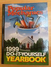 Popular Mechanics 1999 Do It Yourself Yearbook-Hardcover