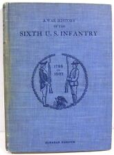 A War History of the Sixth U.S. Infantry, 1798 to 1903  6th Infantry ~ Unit Hist