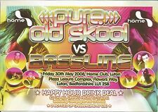 (RAVE FLYER 2008) PURE OLD SKOOL @ LUTON,HOME CLUB. SWAN E,RATPACK,MC SHABBA