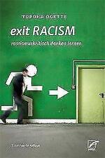 Exit Racism von Tupoka Ogette (2017, Taschenbuch)