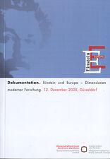 Claussen, Einstein u Europa - Dimensionen moderner Forschung, Dokumentation 2005